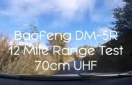 Baofeng DM-5R Digital & Analogue 12 Mile Test – Part 1