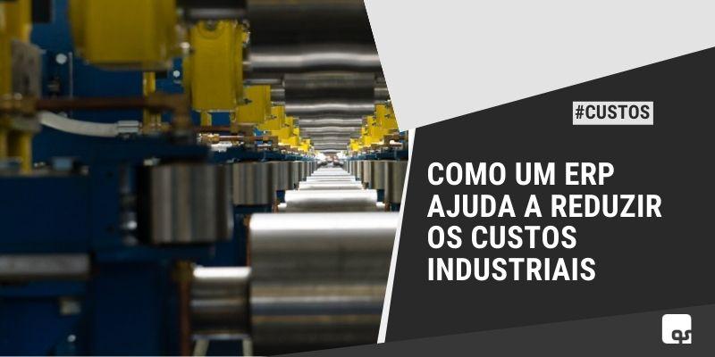 reduzir os custos industriais