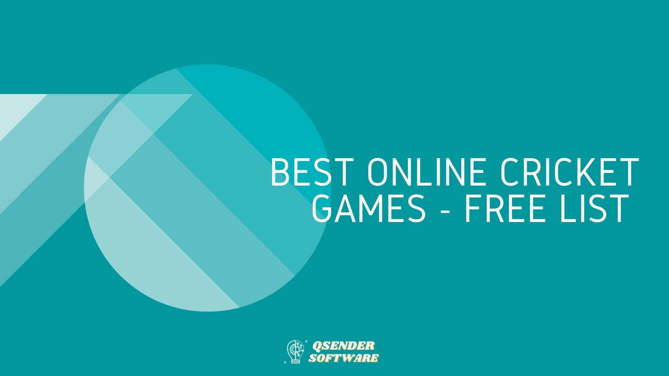 Best Online Cricket Games – Free List 👍