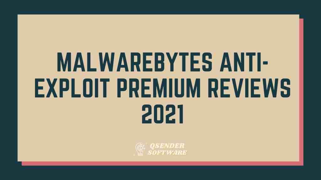 Malwarebytes Anti-Exploit Premium Reviews