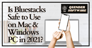 Read more about the article Is BlueStacks Safe to Use on Mac & Windows PC in 2021?