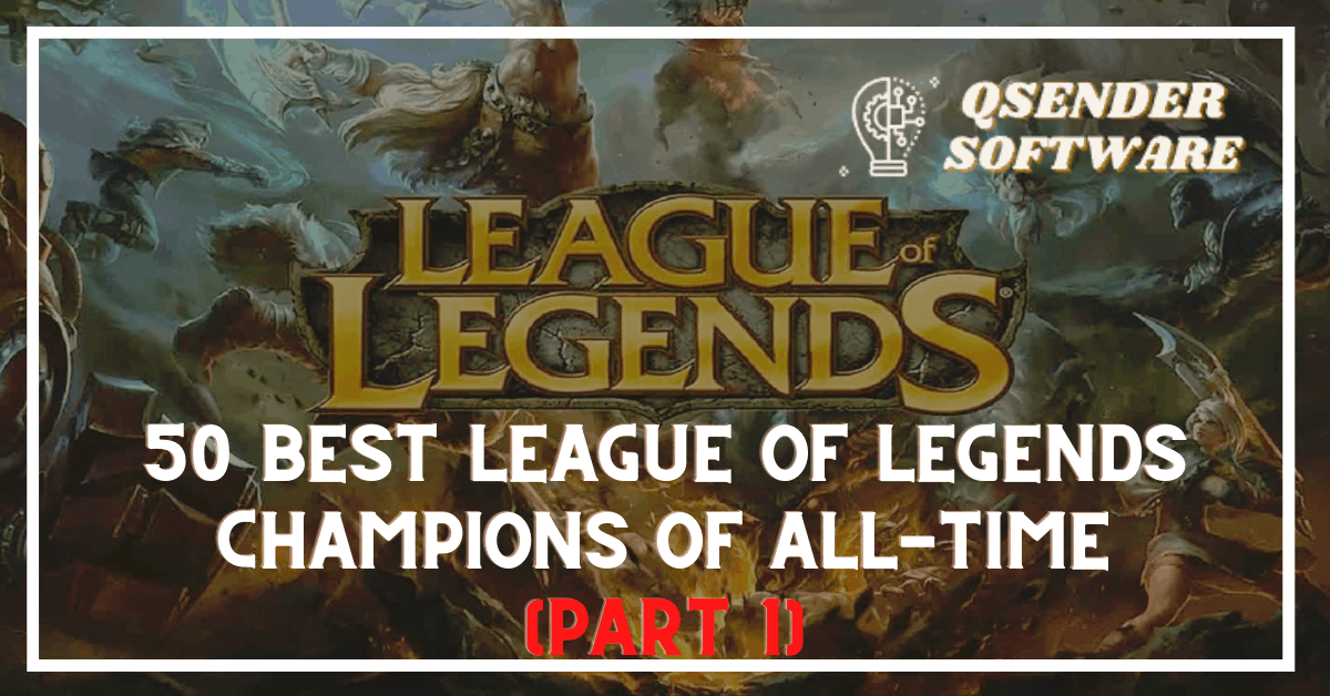 50 best League of Legends champions of all-time (Part 1)