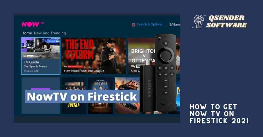 How to get Now tv on Firestick 2021