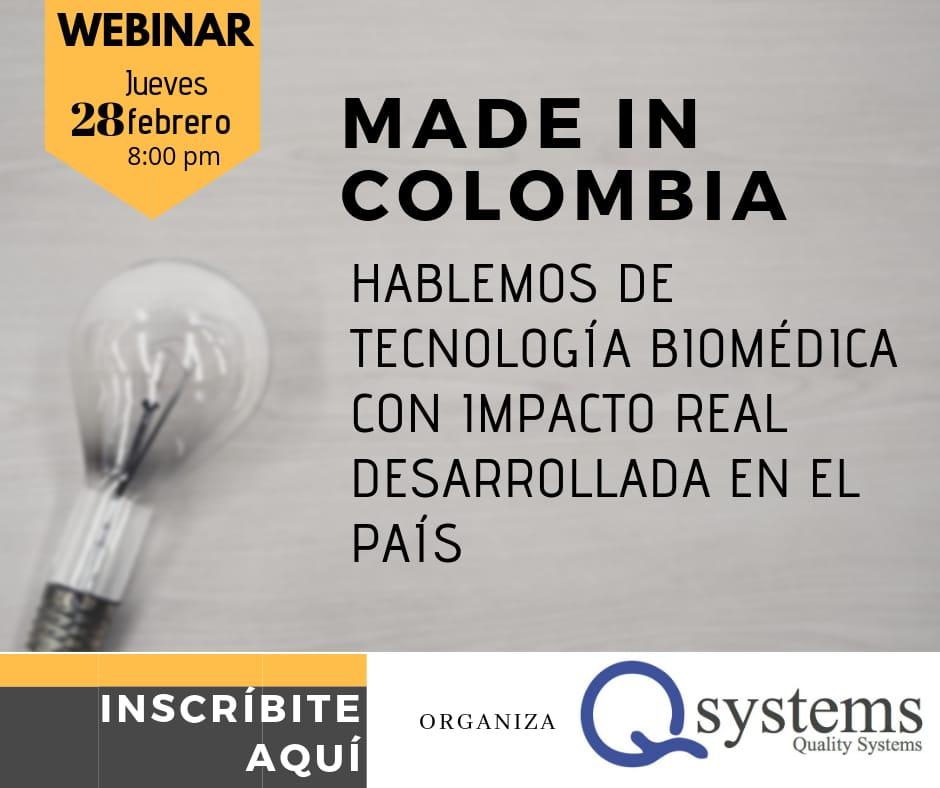 WEBINAR: MADE IN COLOMBIA - TECNOLOGÍA BIOMÉDICA DE ALTO IMPACTO