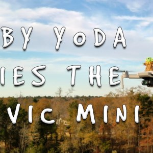 Baby Yoda flies the Mavic Mini