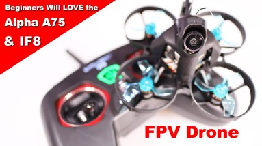 Great FPV Drone & Controller for Beginners to the Hobby - iFlight A75 & iF8 - Review