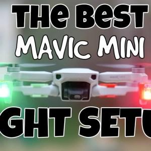 The Best Mavic Mini Light Setup