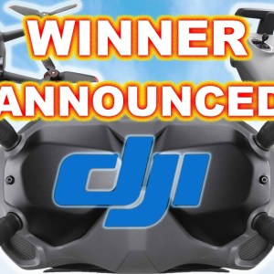Winner of the DJI FPV DRONE COMBO Giveaway
