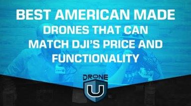 Best American Made Drones that Can Match DJI's Price and Functionality