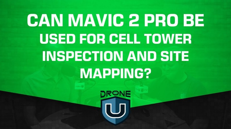Can I Use the Mavic 2 Pro for Cell Tower Inspections and Construction Site Mapping?