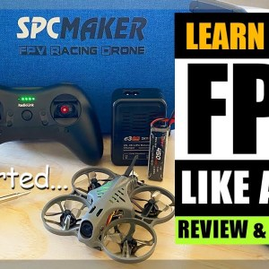 Learn to fly an FPV Drone like a Pro - 2021 Basics of FPV and what to buy this year