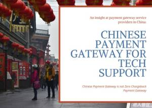 Chinese Payment Gateway for Tech Support