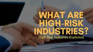 What are high-risk industries?