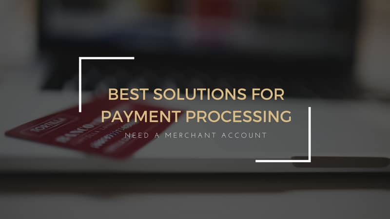 Do you need a merchant account and payment gateway