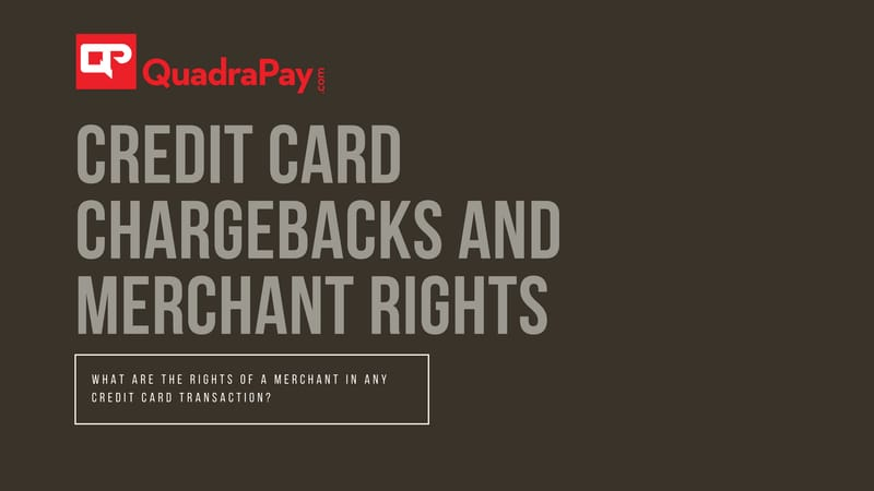 Credit Card Chargeback Merchant Rights