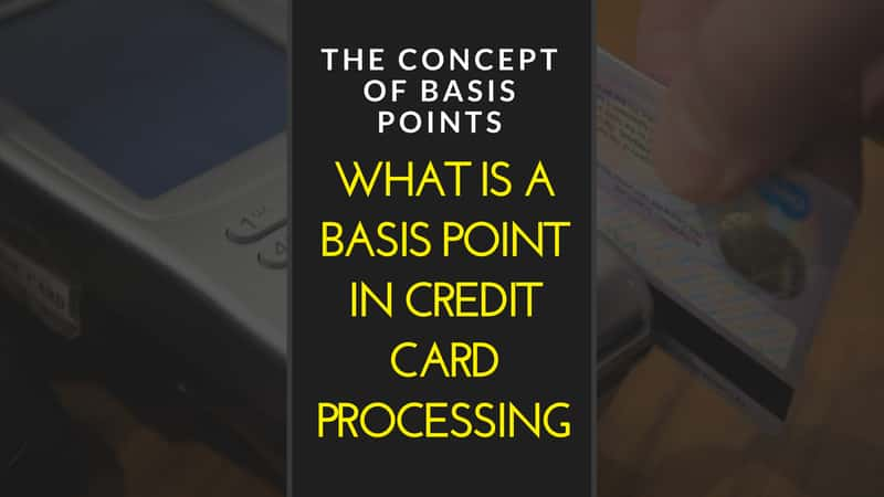 What is a basis point in credit card processing