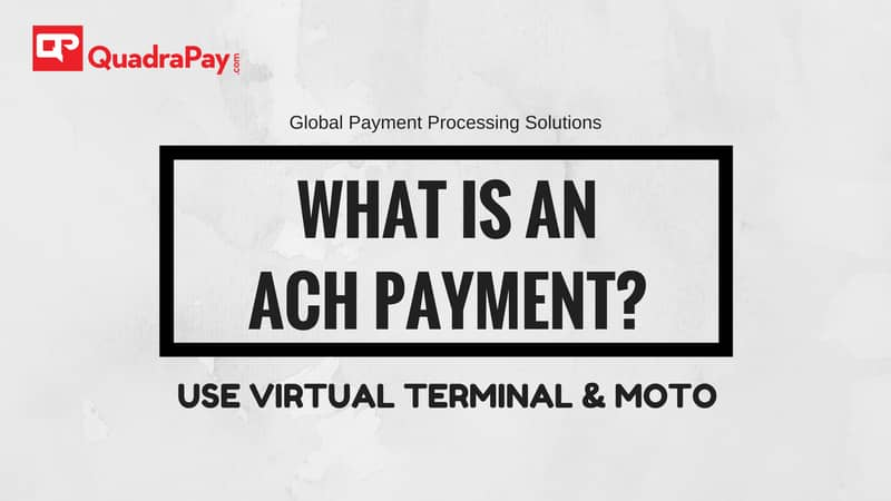 What is an ACH payment