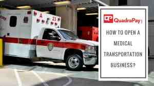 How To Open A Medical Transportation Business