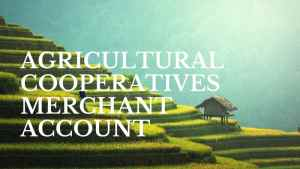 Agricultural Cooperatives Merchant Account