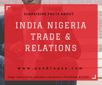 Surprising Facts about India and Nigeria Trade