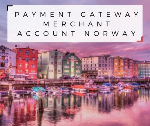 Payment Gateway Merchant Account Norway