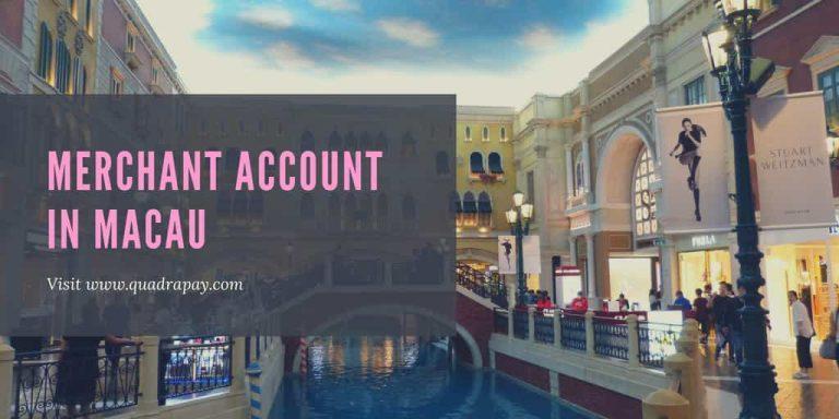 Merchant Account In Macau by Quadrapay
