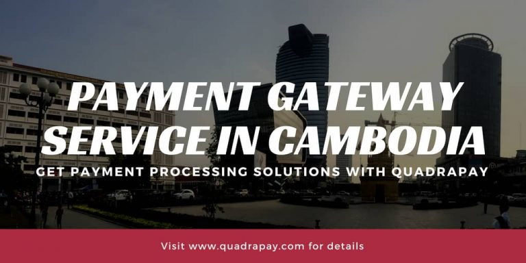 Payment Gateway Service in Cambodia
