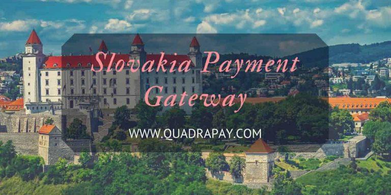 Slovakia Payment Gateway by Quadrapay