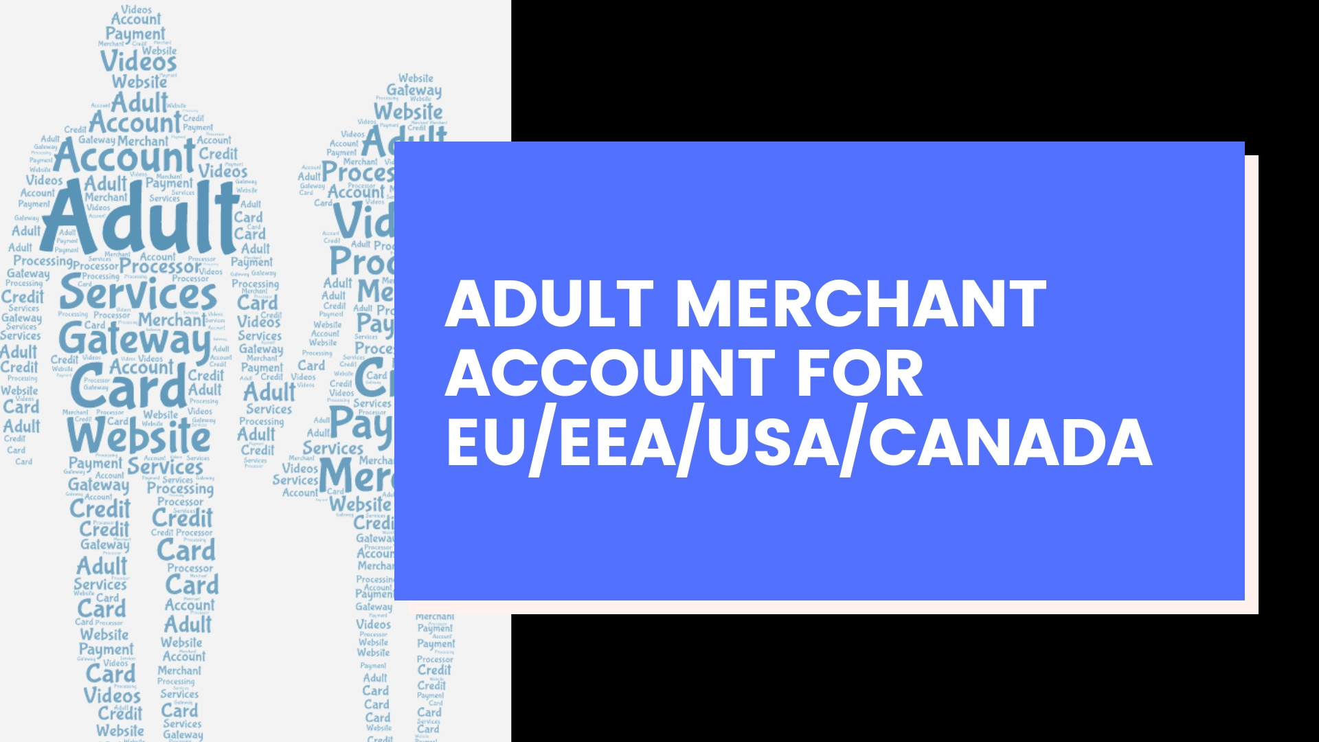 ADULT MERCHANT ACCOUNT