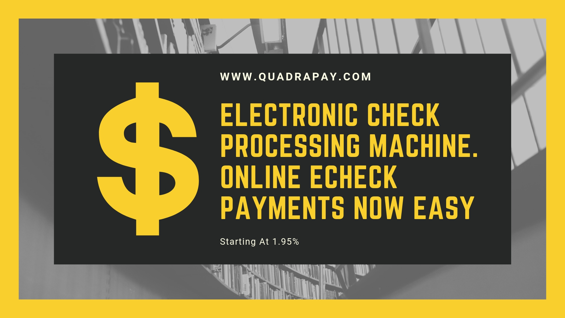 ELECTRONIC CHECK PROCESSING MACHINE