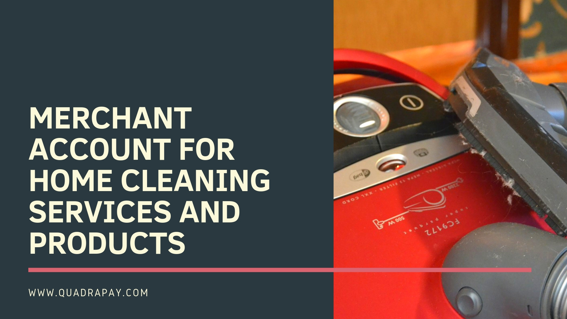 MERCHANT ACCOUNT FOR HOME CLEANING SERVICES AND PRODUCTS