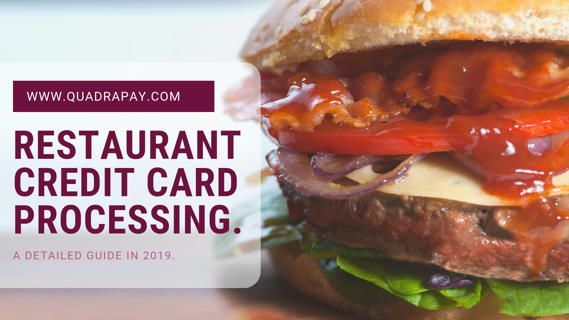 RESTAURANT CREDIT CARD PROCESSING BY QUADRAPAY