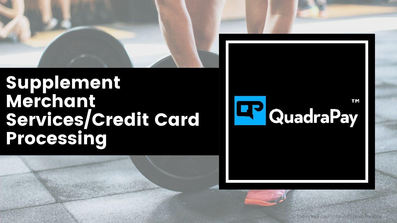 Supplement Merchant Services By Quadrapay