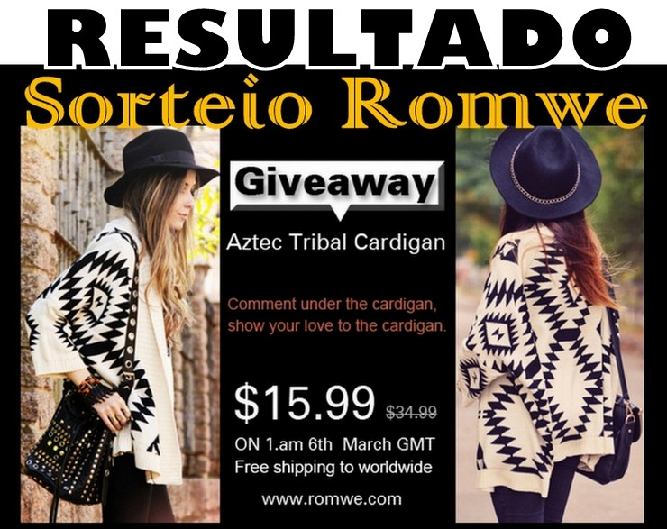 Resultado Sorteio Romwe Aztec Tribal Cardigan Giveaway