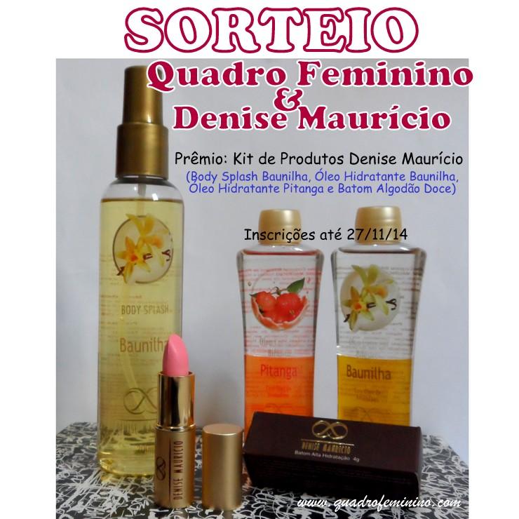 Sorteio Kit Beleza Denise Maurício - Quadro Feminino