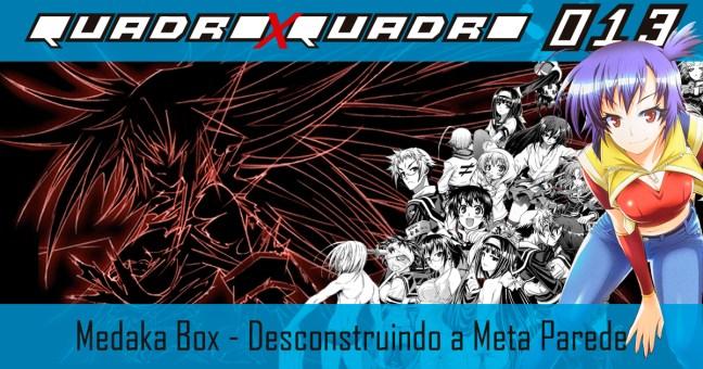 Medaka Box Desconstruindo a Meta Parede - quadroxquadro.com.br