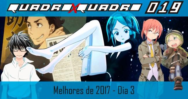 Melhores Animes de 2017 - Quadro x Quadro Podcast