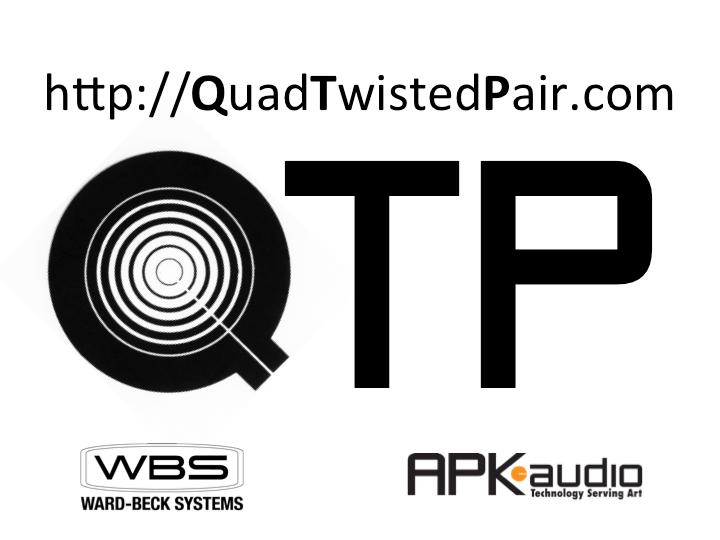 WBS | QTP: Quad Twisted Pair