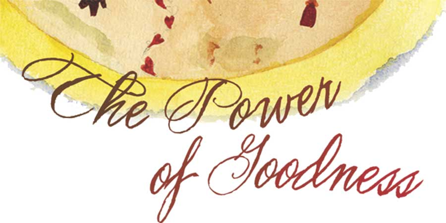 The Power of Goodness