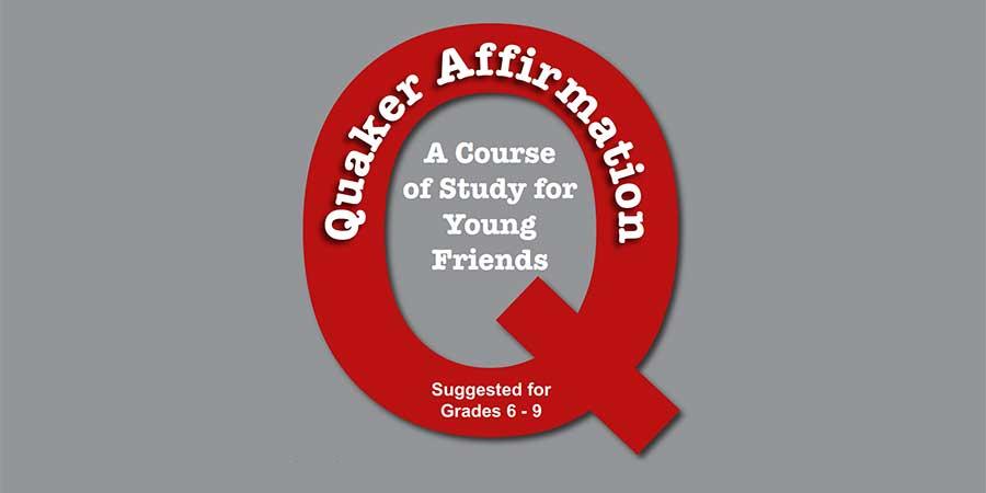 Quaker Affirmation Study Course