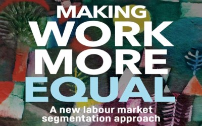 Making Work More Equal: A New Labour Market Segmentation Approach