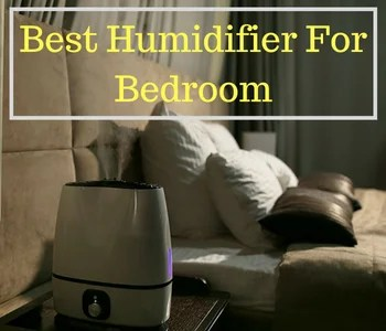 https://i0.wp.com/qualityhomeaircare.com/wp-content/uploads/2018/06/Best-Humidifier-For-Bedroom-1.png?fit=350%2C300&ssl=1