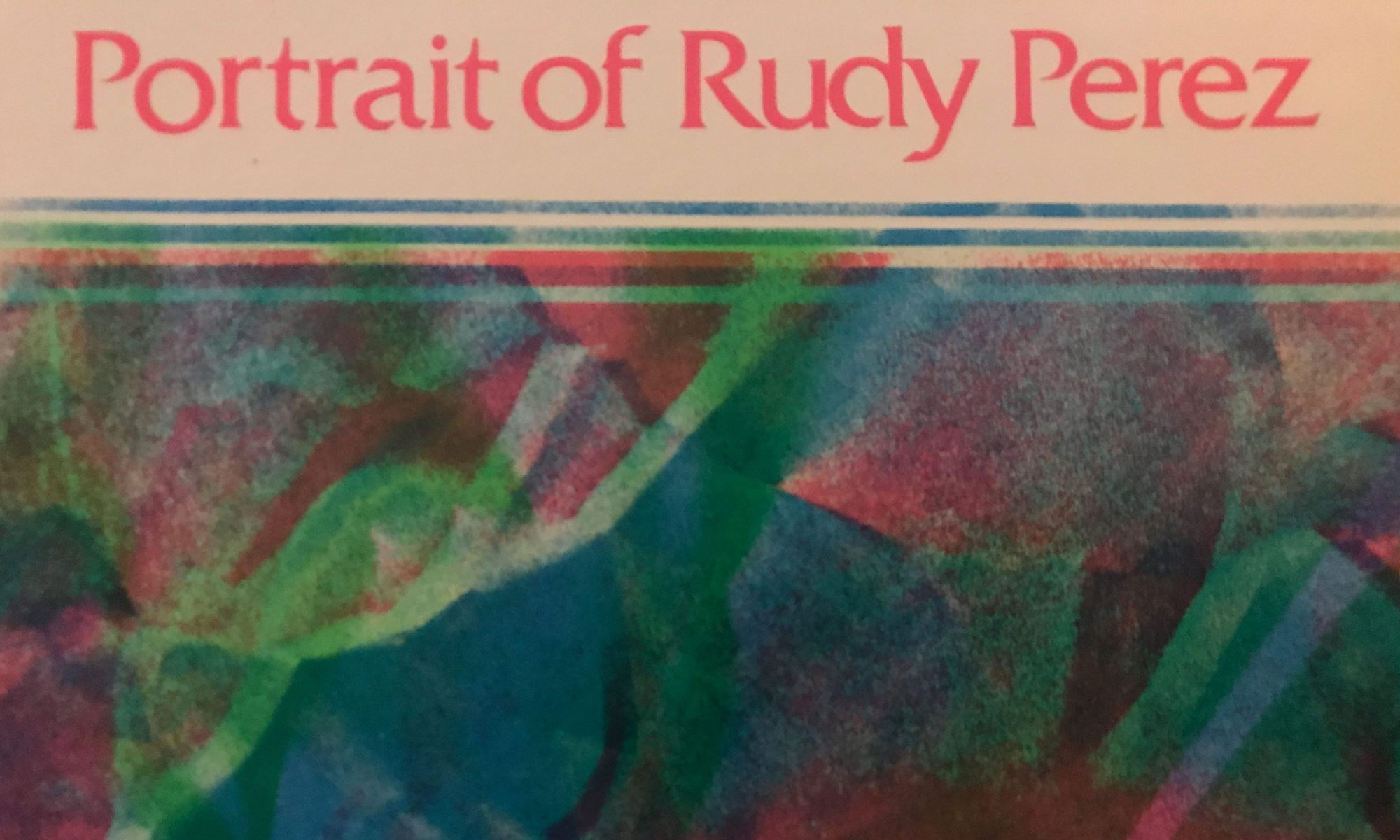 Portrait of Rudy Perez LP cover