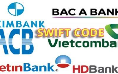 Danh sách mã SWIFT CODE của các ngân hàng tại Việt Nam update 2017
