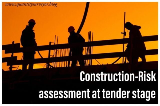 Construction risk assessment at tender stage