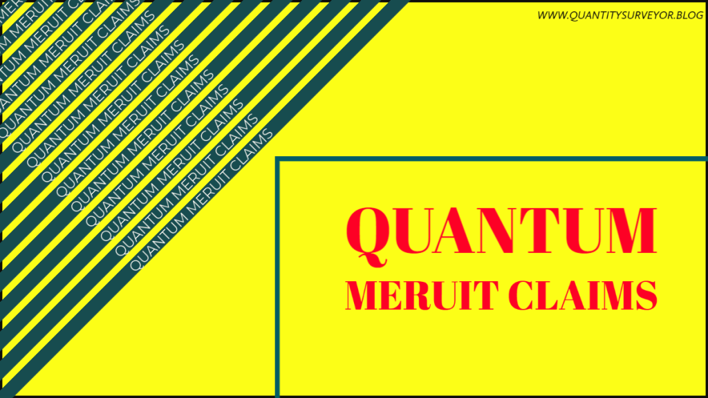Why Quantum meruit claims are controversial in the industry? 1