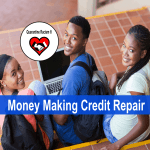 Financial Literacy for Students: Making Money by Performing Credit Repair