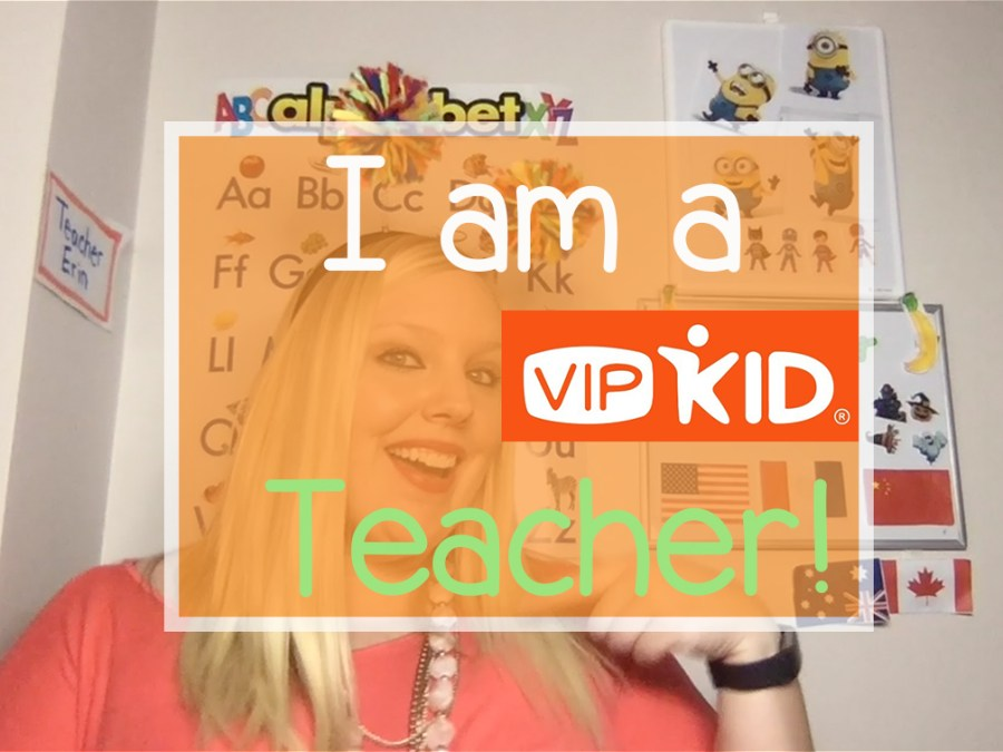 i am a vipkid teacher