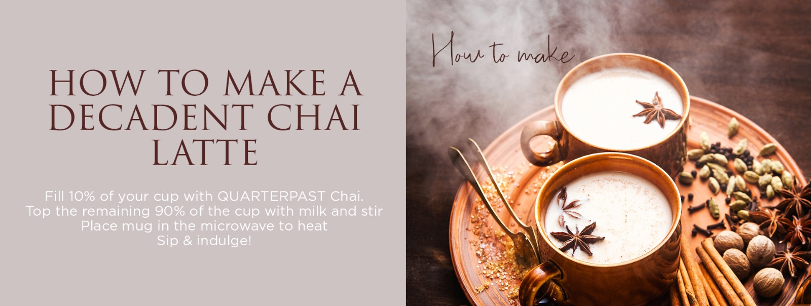 How to make a delicious chai latte