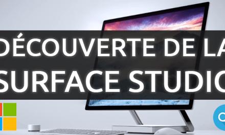 Découverte de la Surface Studio de Microsoft